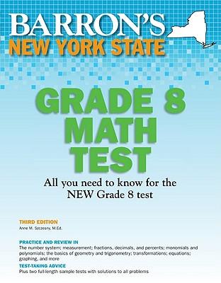 Barron's New York State Grade 8 Math Test By Szczesny, Anne M.